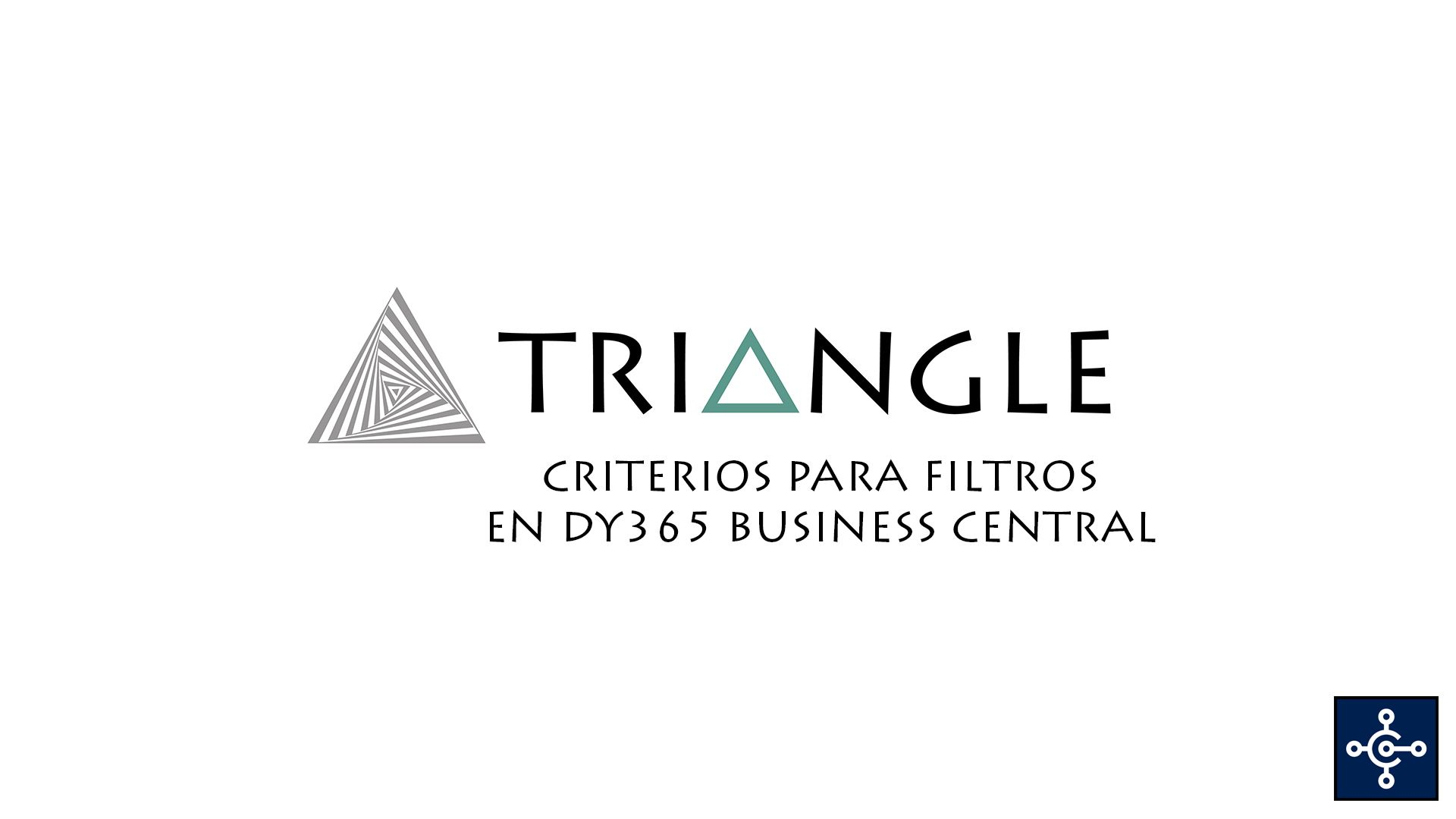 Criteros para filtros Dynamics 365 Business Central