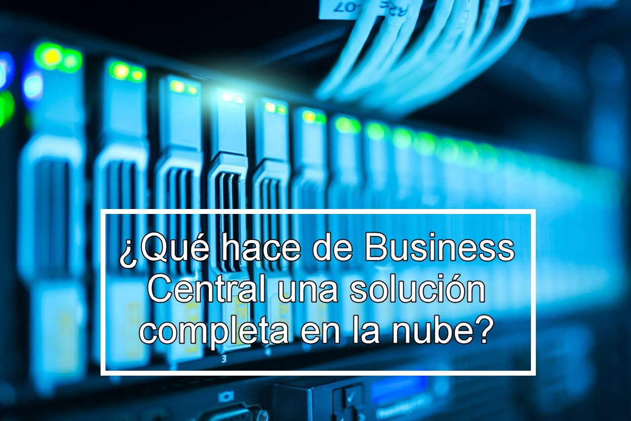 Business Central solucion completa en la nube