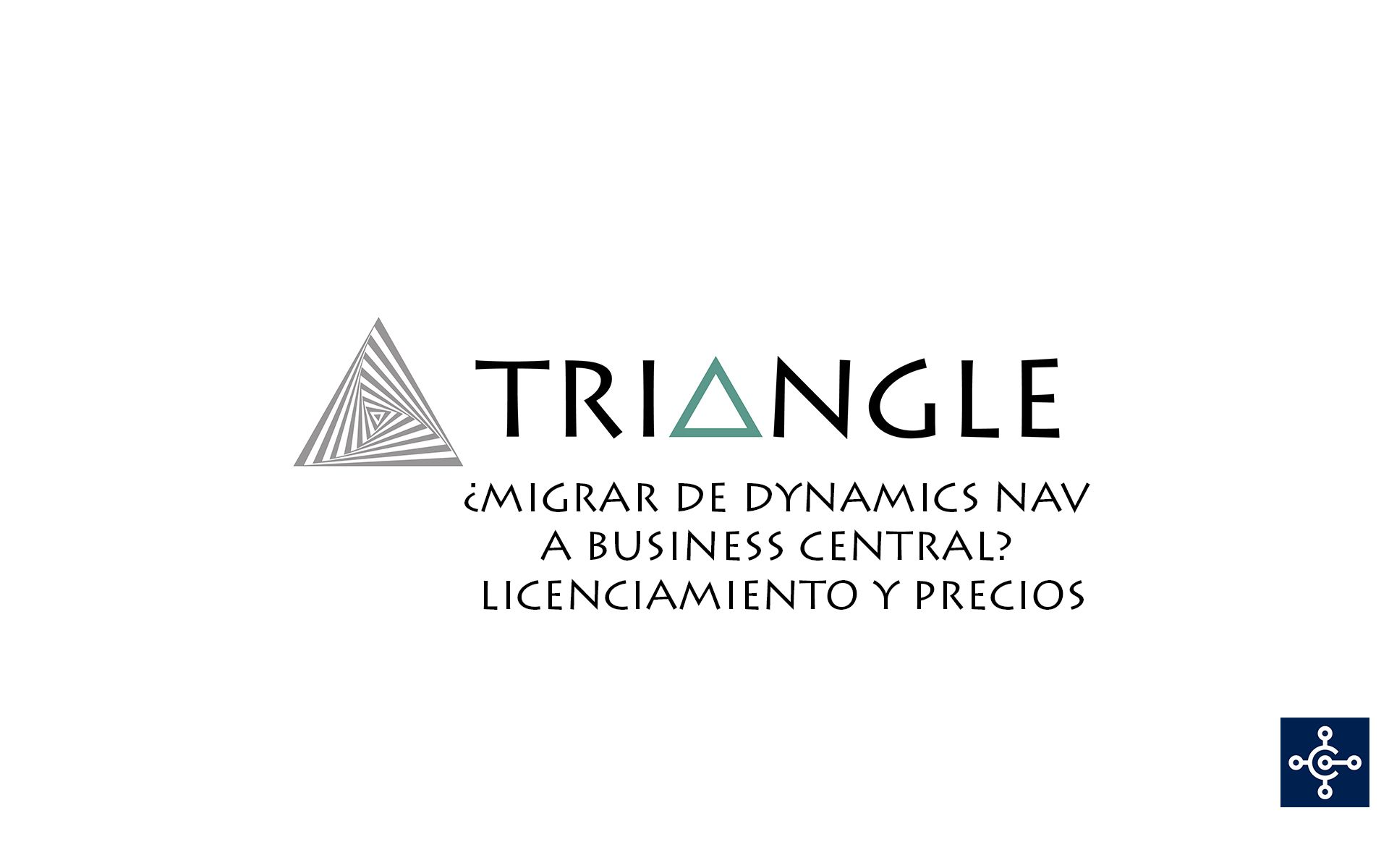 Migrar de Dynamics NAV a Business Central - Licenciamiento y precios