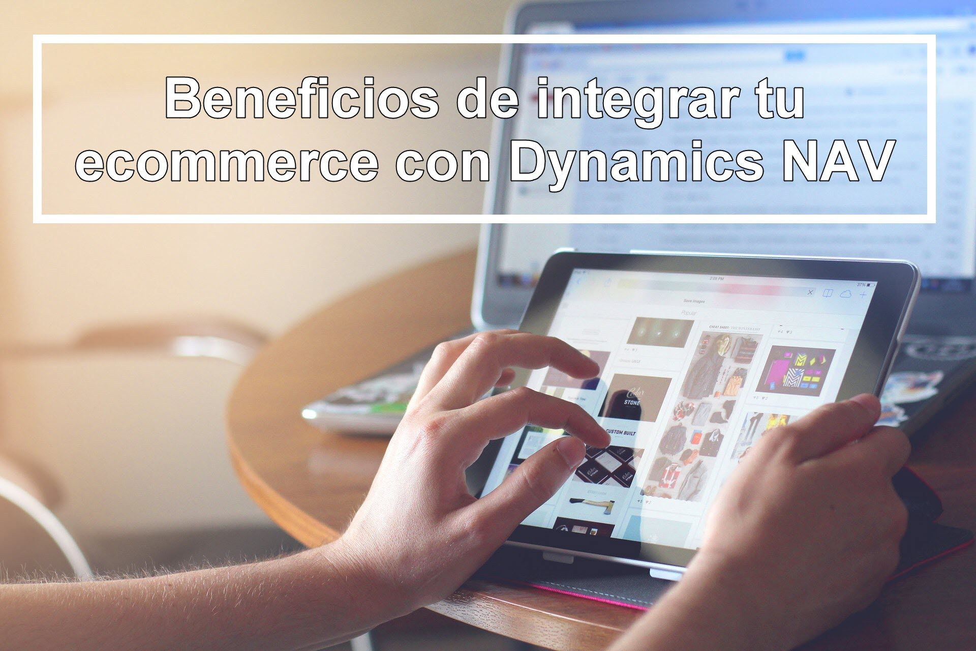 Beneficios integracion ecommerce dynamics nav navision