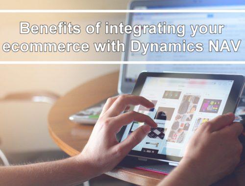 Benefits integrating your ecommerce Dynamics NAV Navision