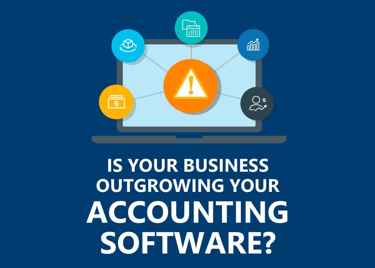 Is your business outgrowing your accouning software
