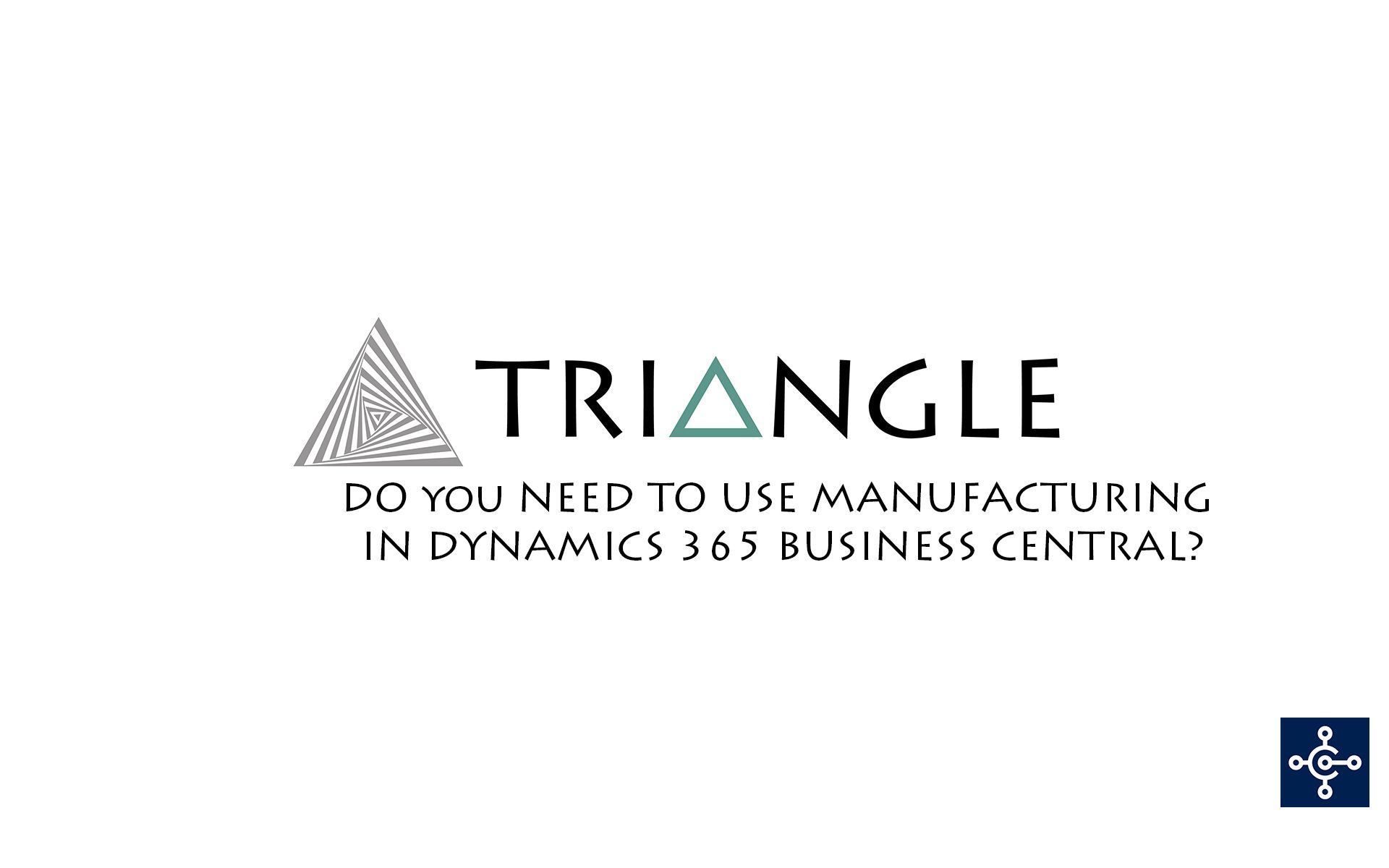 Manufacturing Dynamics 365 Business Central